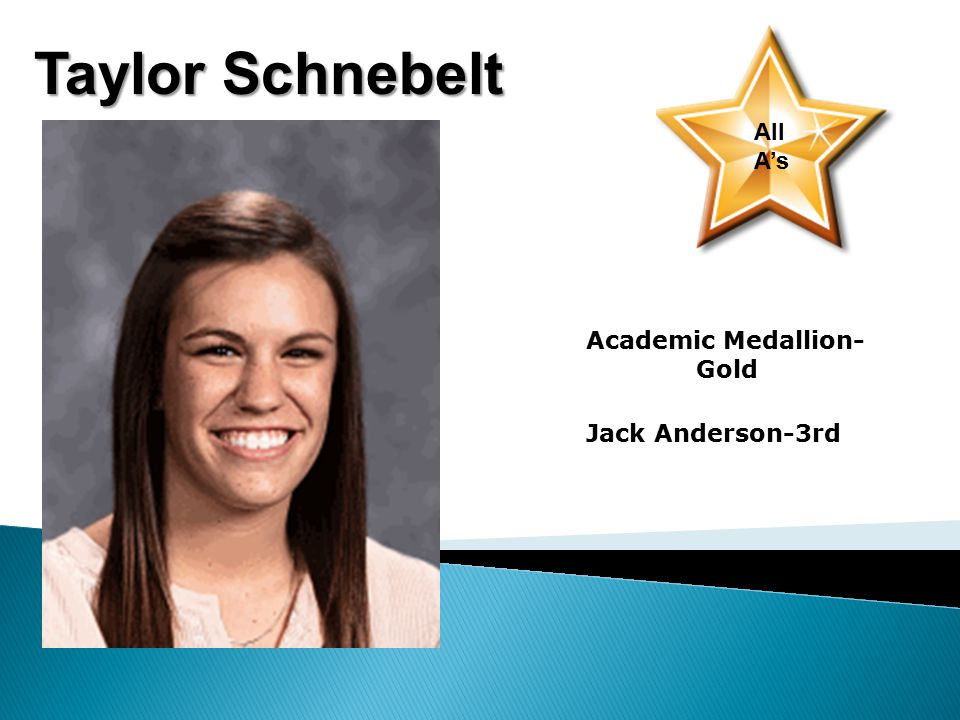 Taylor Schnebelt All A's Academic Medallion- Gold Jack Anderson-3rd