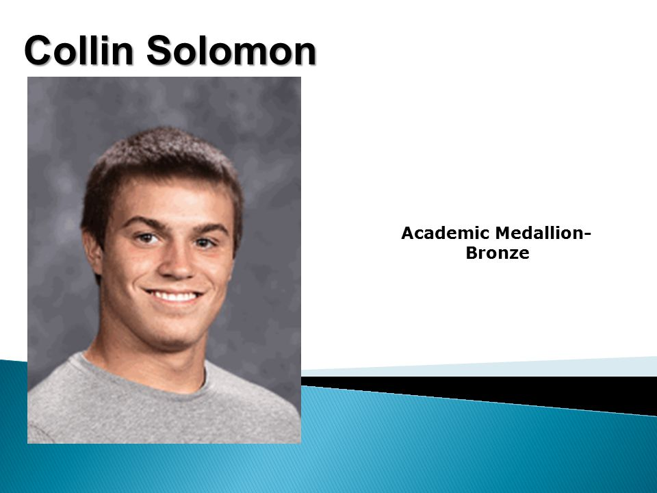 Collin Solomon Academic Medallion- Bronze