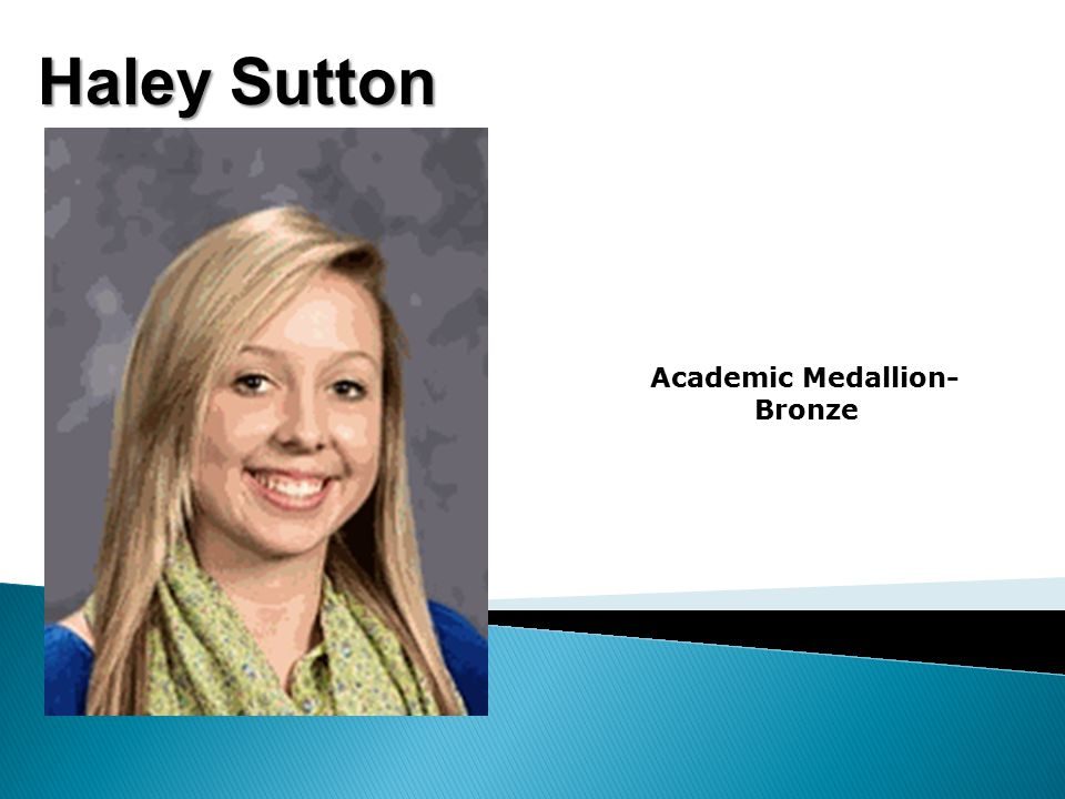 Haley Sutton Academic Medallion- Bronze