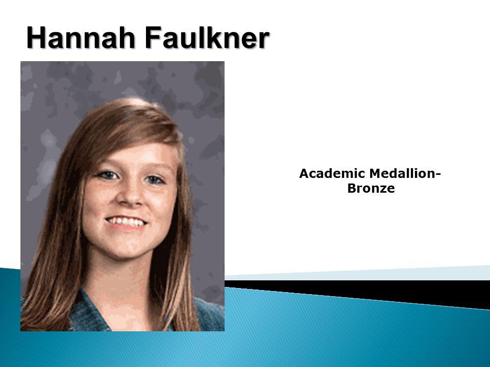 Hannah Faulkner Academic Medallion- Bronze