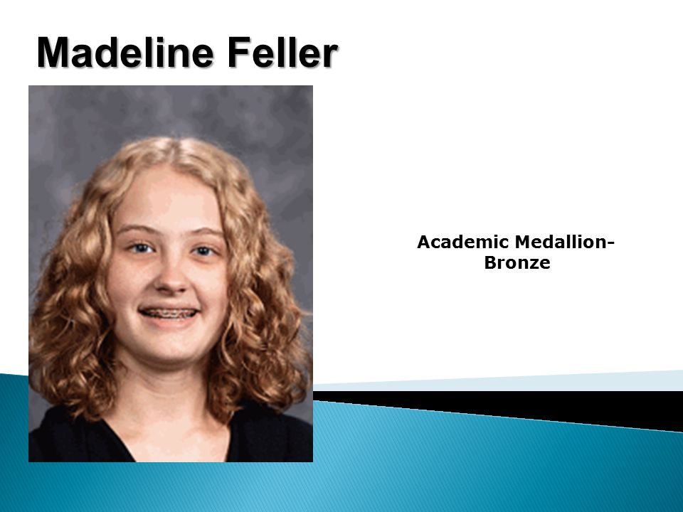 Madeline Feller Academic Medallion- Bronze