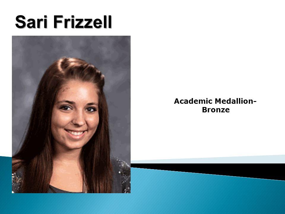 Sari Frizzell Academic Medallion- Bronze