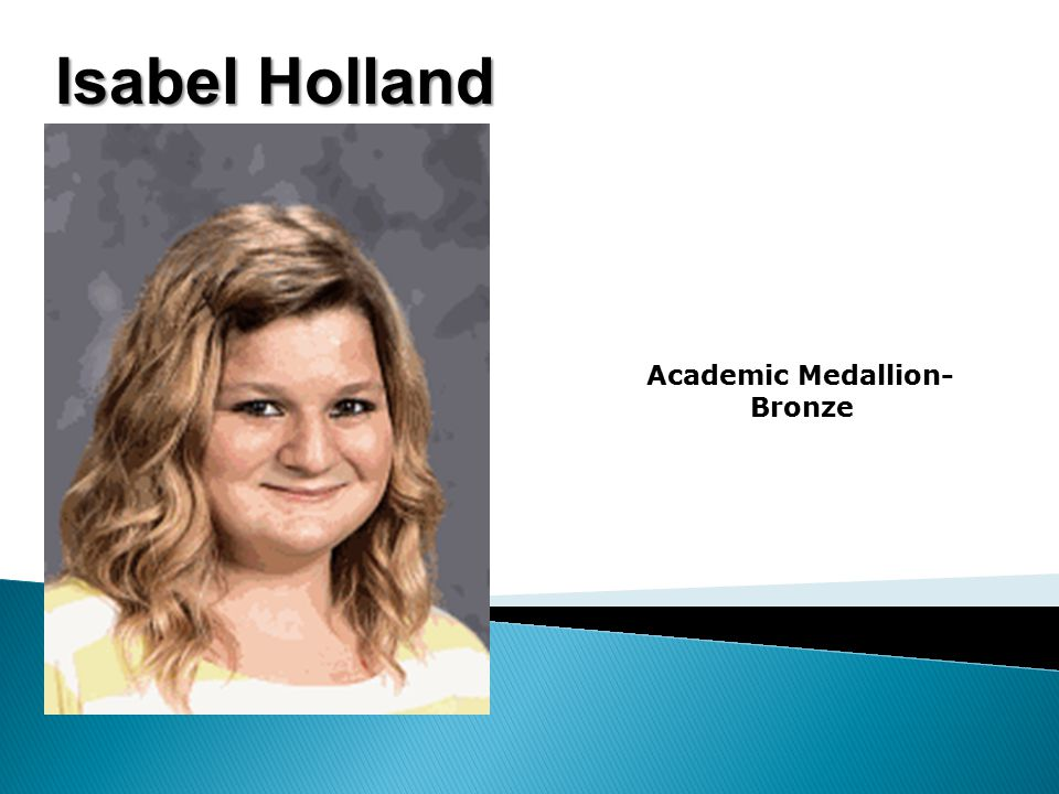 Isabel Holland Academic Medallion- Bronze