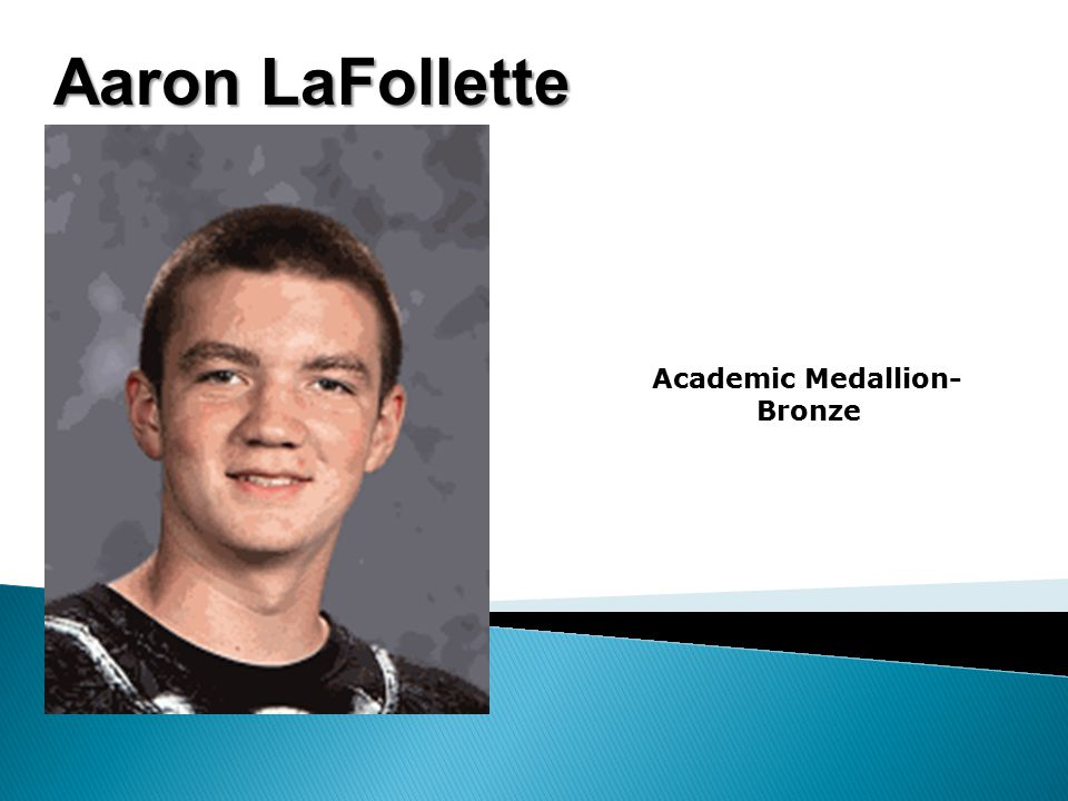 Aaron LaFollette Academic Medallion- Bronze