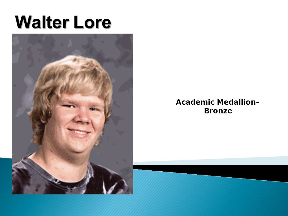 Walter Lore Academic Medallion- Bronze