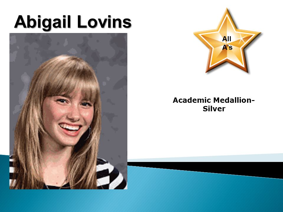 Abigail Lovins All A's Academic Medallion- Silver
