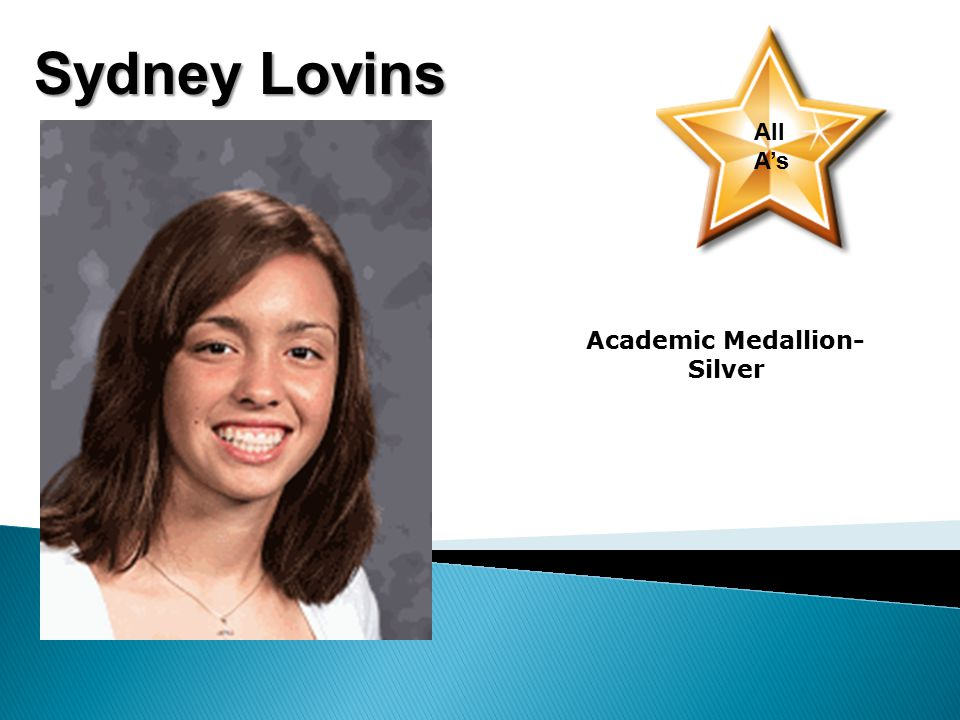 Sydney Lovins All A's Academic Medallion- Silver