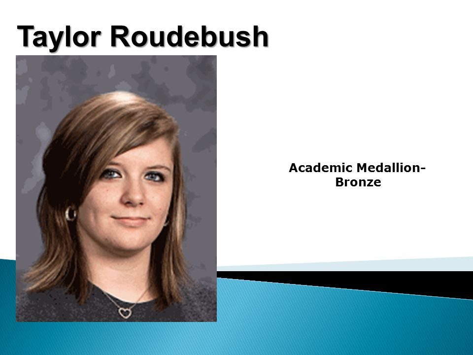 Taylor Roudebush Academic Medallion- Bronze