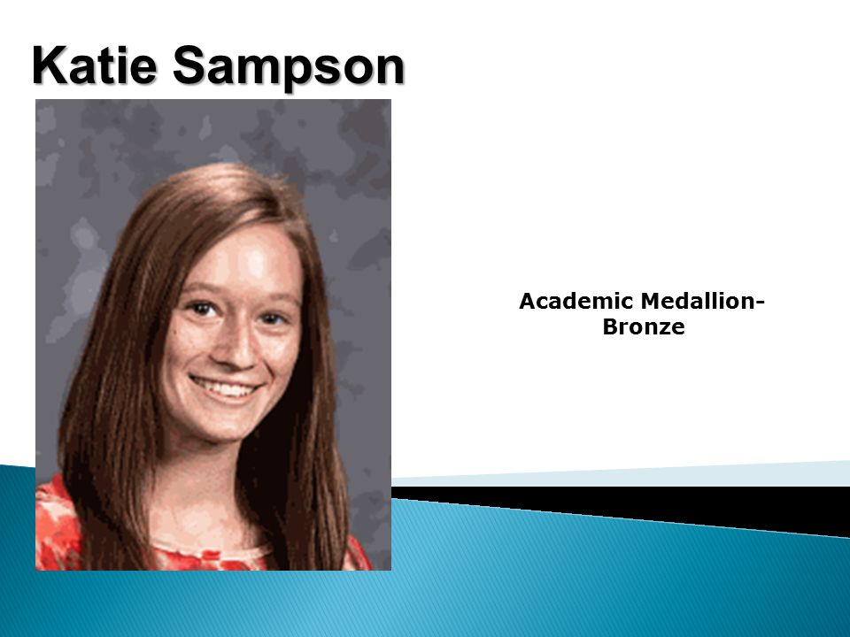 Katie Sampson Academic Medallion- Bronze