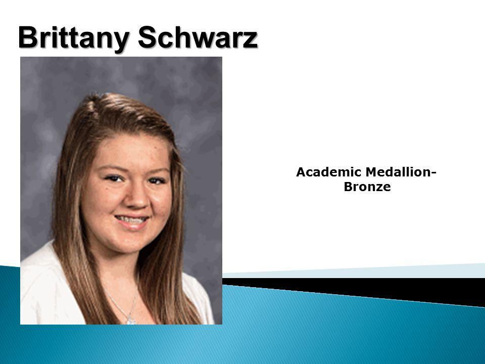 Brittany Schwarz Academic Medallion- Bronze