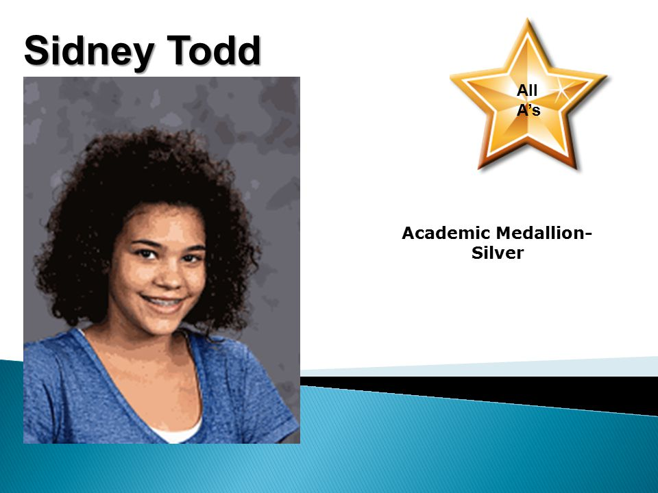 Sidney Todd All A's Academic Medallion- Silver