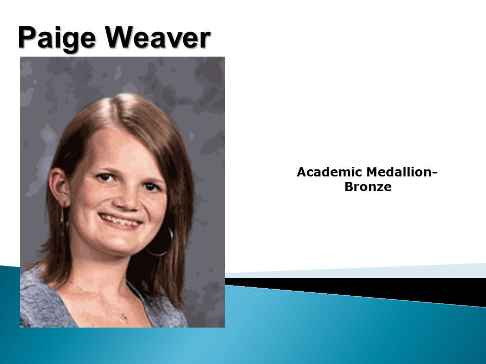 Paige Weaver Academic Medallion- Bronze