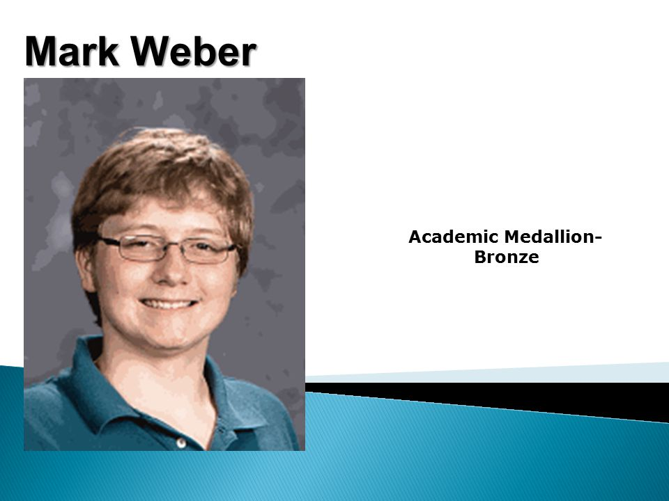 Mark Weber Academic Medallion- Bronze