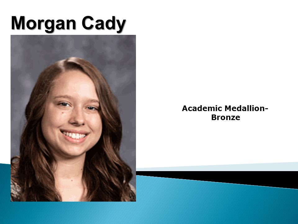 Morgan Cady Academic Medallion- Bronze