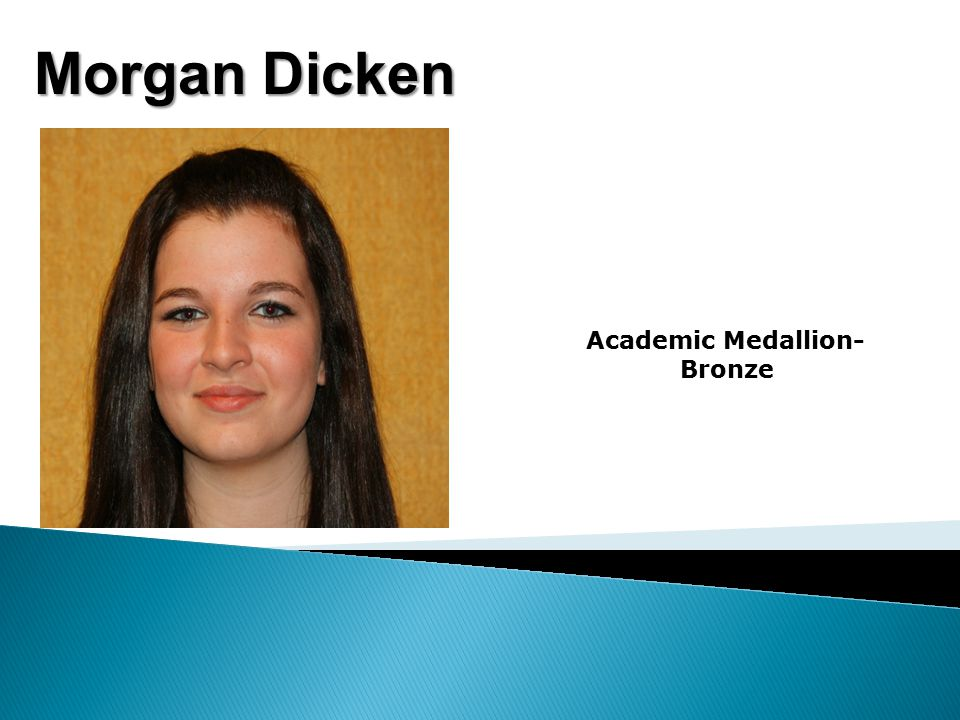 Morgan Dicken Academic Medallion- Bronze