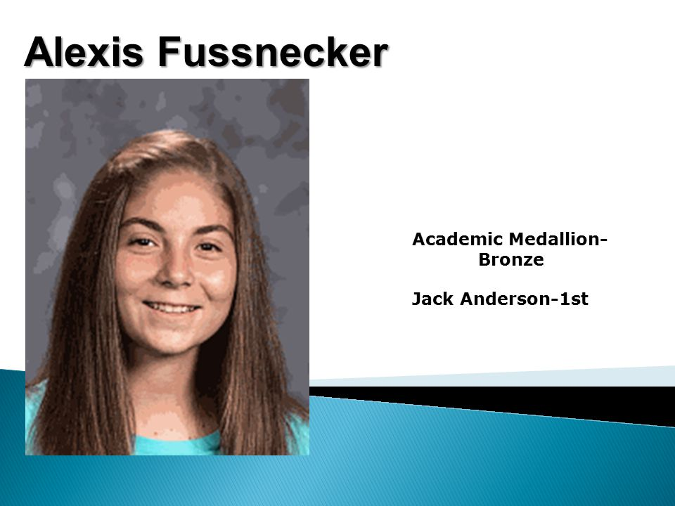 Alexis Fussnecker Academic Medallion- Bronze Jack Anderson-1st