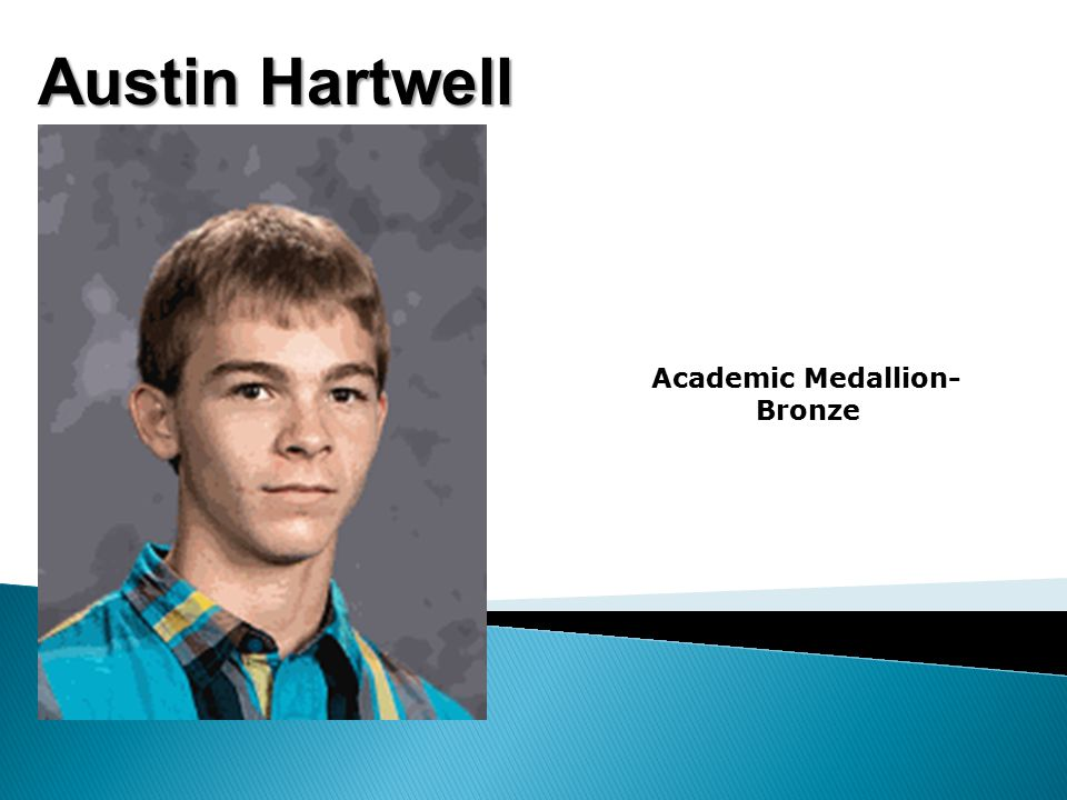 Austin Hartwell Academic Medallion- Bronze