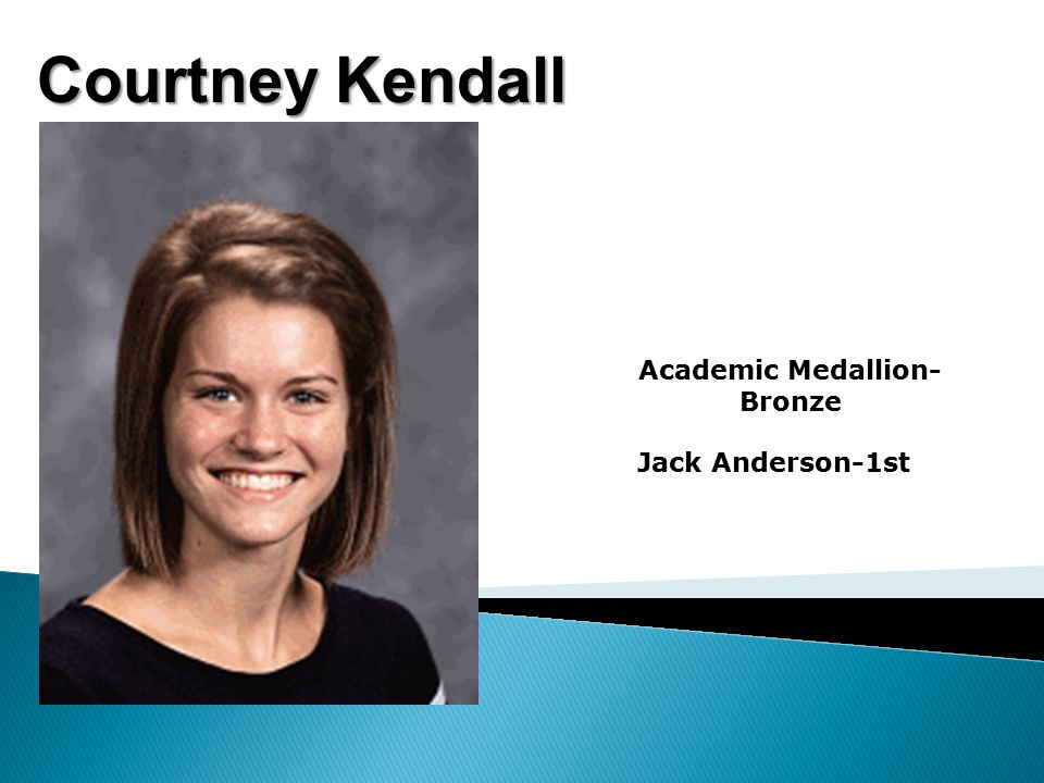 Courtney Kendall Academic Medallion- Bronze Jack Anderson-1st