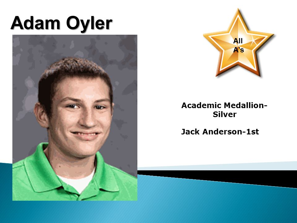 Adam Oyler All A's Academic Medallion- Silver Jack Anderson-1st