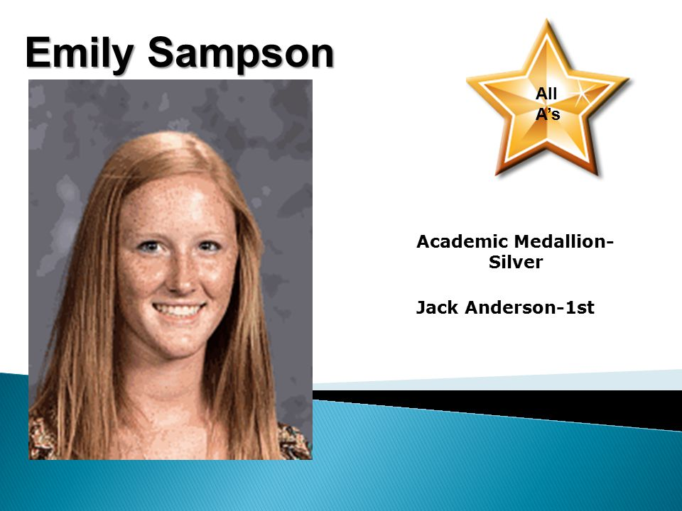 Emily Sampson All A's Academic Medallion- Silver Jack Anderson-1st