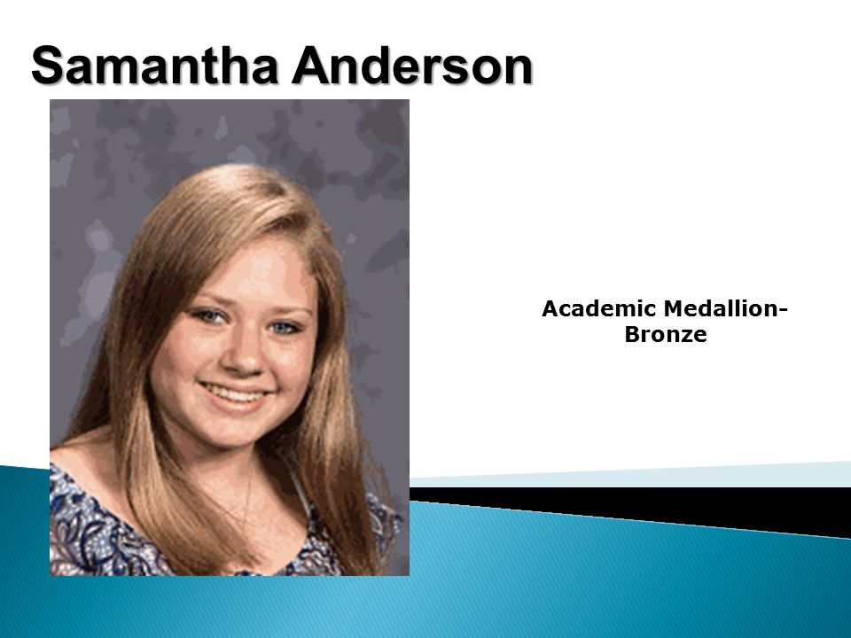 Samantha Anderson Academic Medallion- Bronze