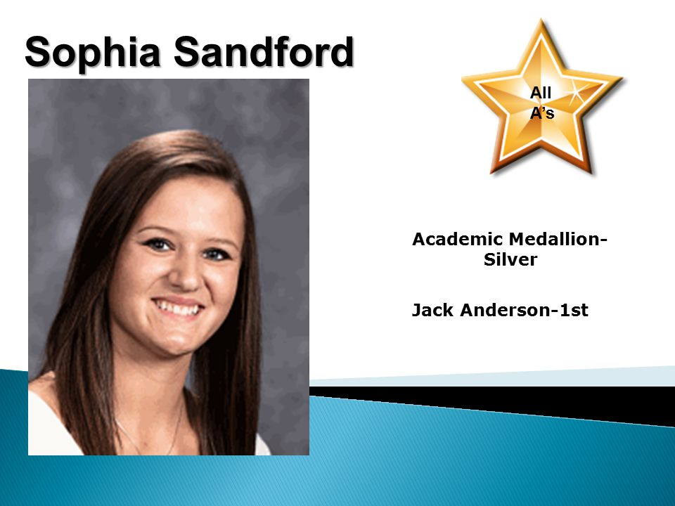 Sophia Sandford All A's Academic Medallion- Silver Jack Anderson-1st