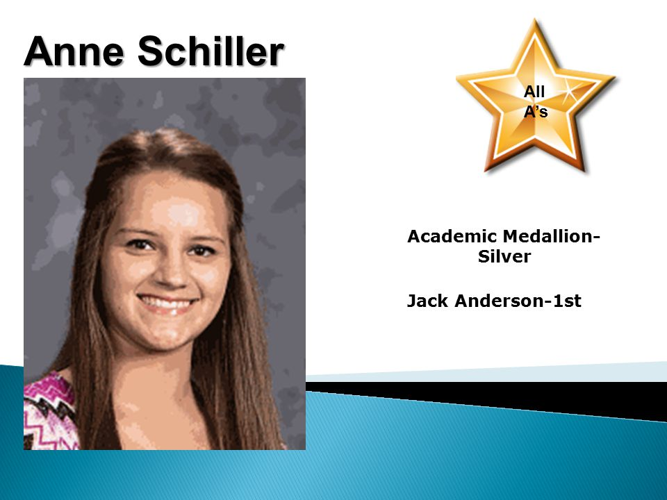 Anne Schiller All A's Academic Medallion- Silver Jack Anderson-1st
