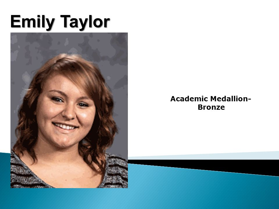Emily Taylor Academic Medallion- Bronze