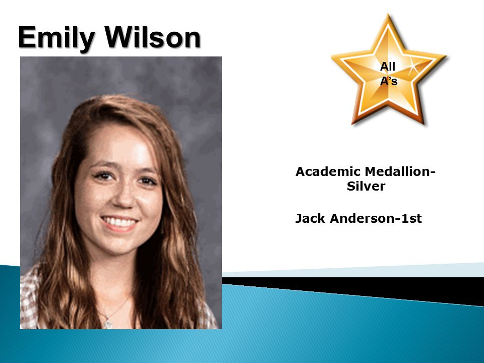 Emily Wilson All A's Academic Medallion- Silver Jack Anderson-1st