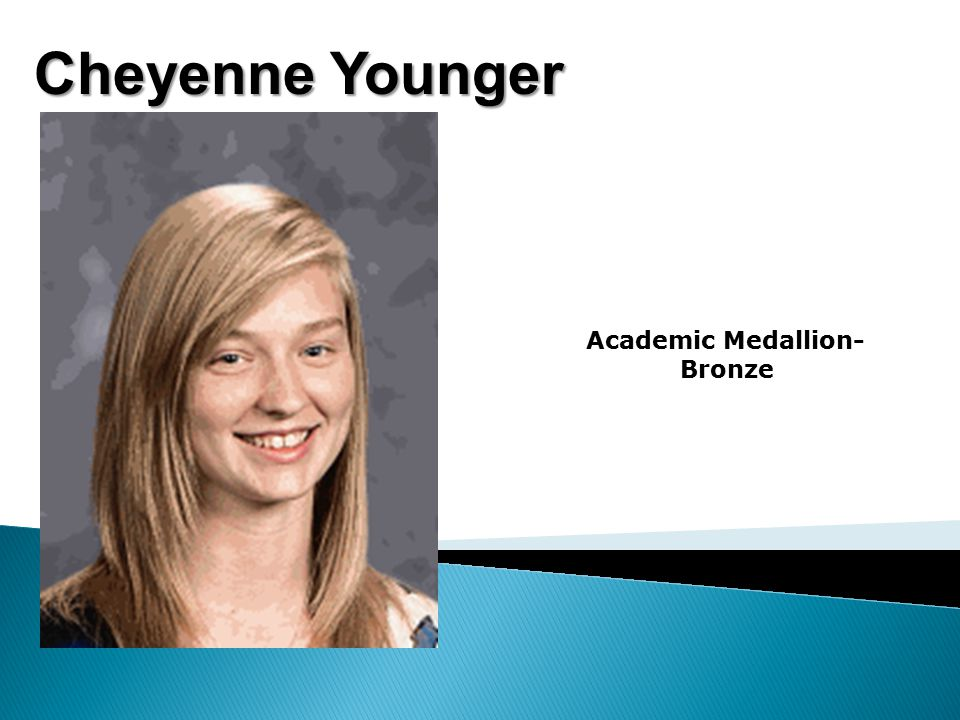 Cheyenne Younger Academic Medallion- Bronze