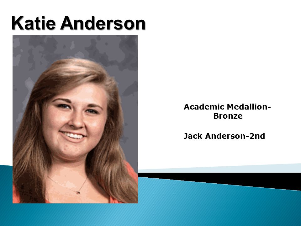 Katie Anderson Academic Medallion- Bronze Jack Anderson-2nd