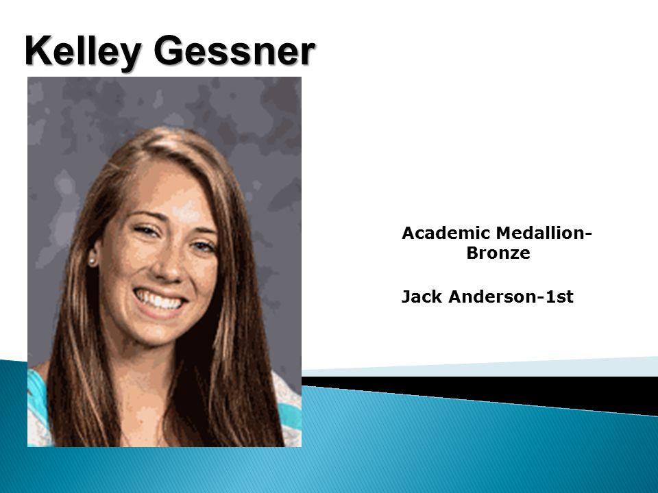 Kelley Gessner Academic Medallion- Bronze Jack Anderson-1st