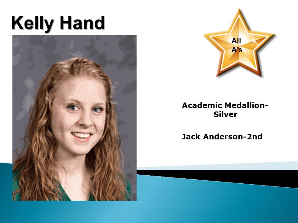 Kelly Hand All A's Academic Medallion- Silver Jack Anderson-2nd