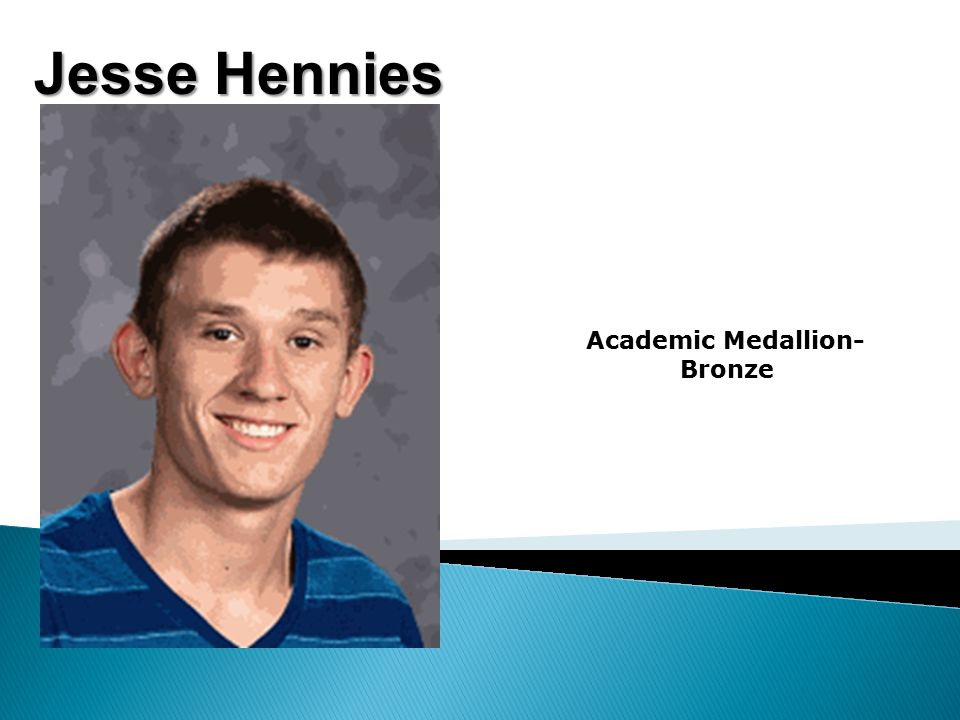 Jesse Hennies Academic Medallion- Bronze
