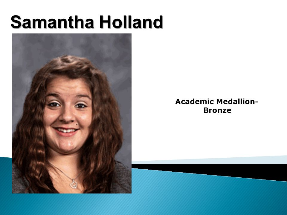 Samantha Holland Academic Medallion- Bronze