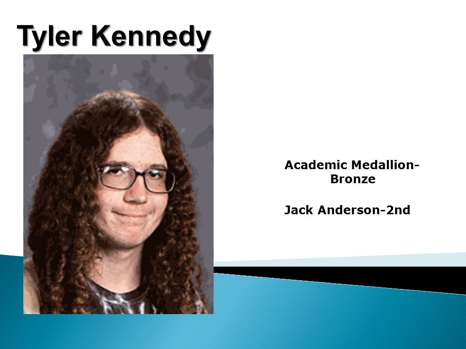 Tyler Kennedy Academic Medallion- Bronze Jack Anderson-2nd
