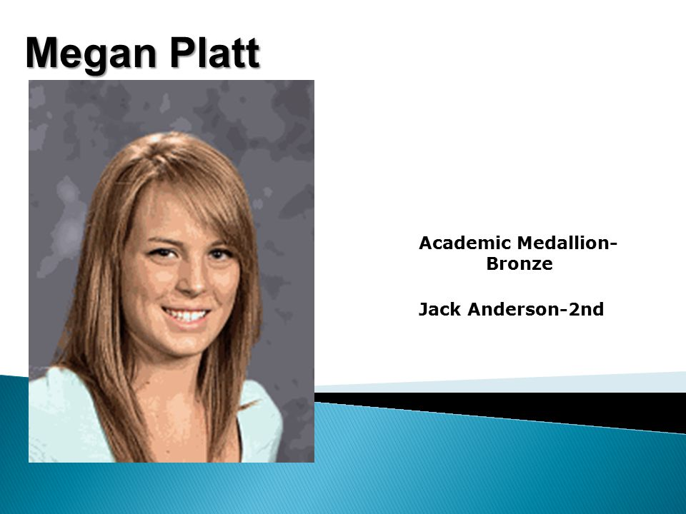 Megan Platt Academic Medallion- Bronze Jack Anderson-2nd