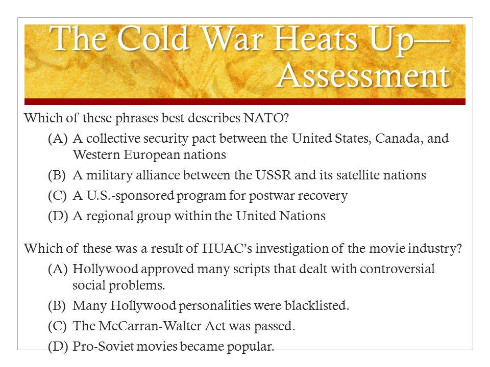 The Cold War Heats Up—Assessment