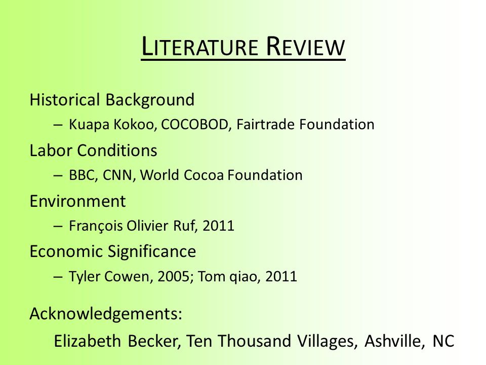 Literature Review Historical Background Labor Conditions Environment