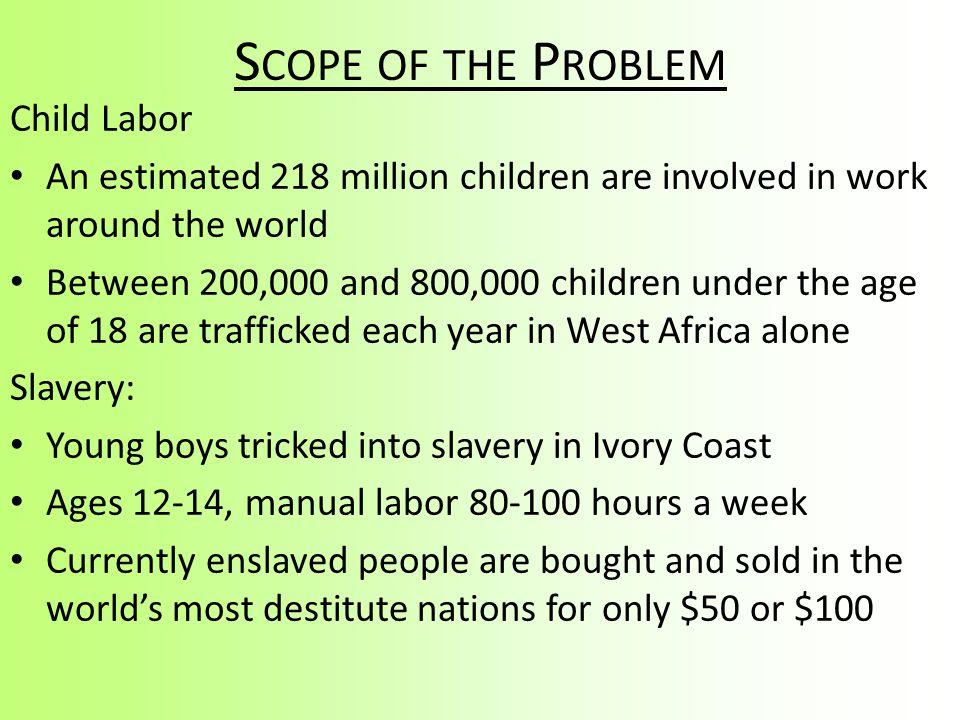 Scope of the Problem Child Labor