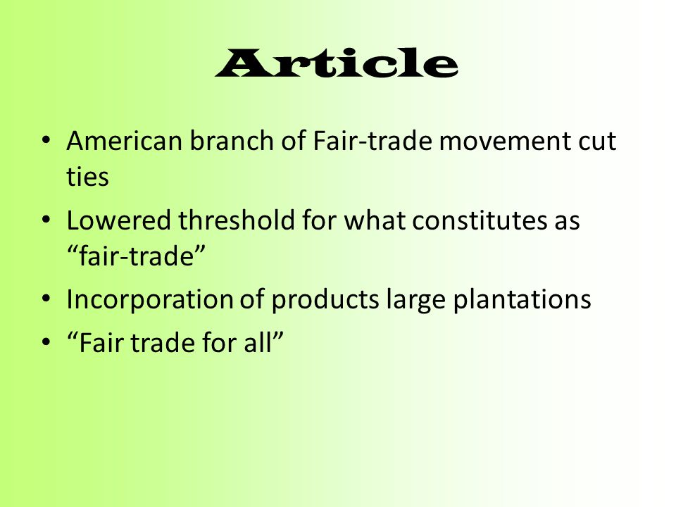Article American branch of Fair-trade movement cut ties