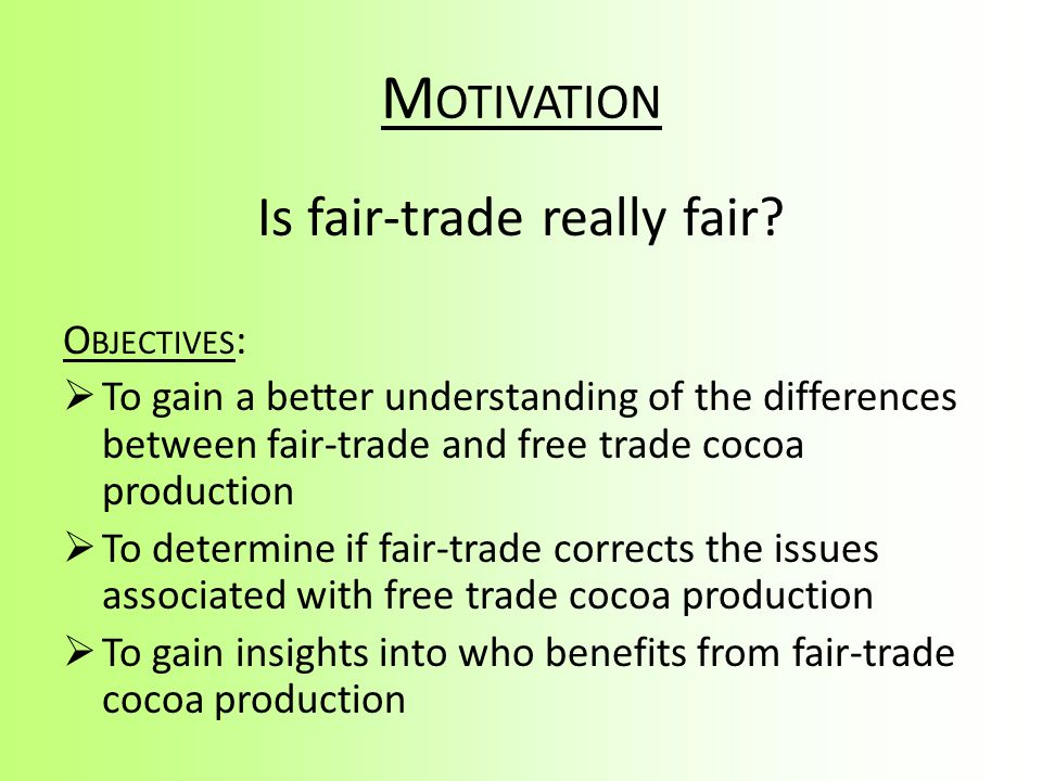 is fair trade really fair Deconstructing starbucks' 'fair trade' fair trade & social justice  further, if you really wanted an apples to apples comparison of landed costs at this end.