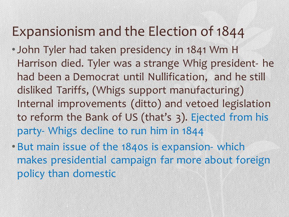 Expansionism and the Election of 1844