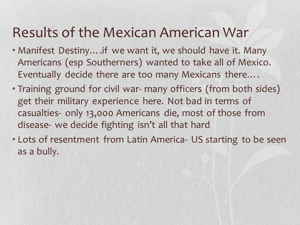 Results of the Mexican American War