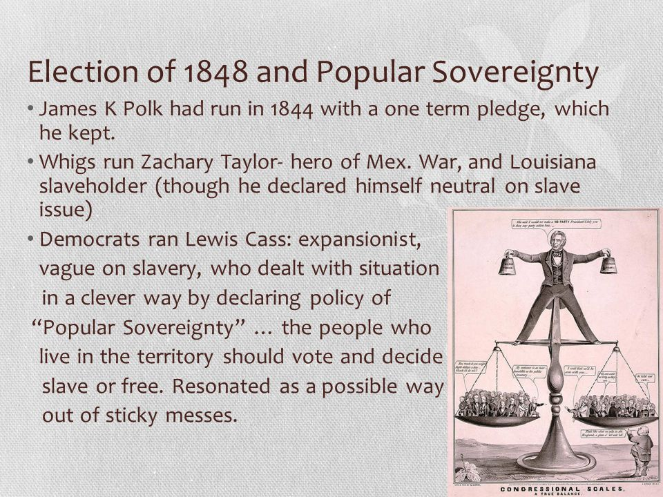 Election of 1848 and Popular Sovereignty