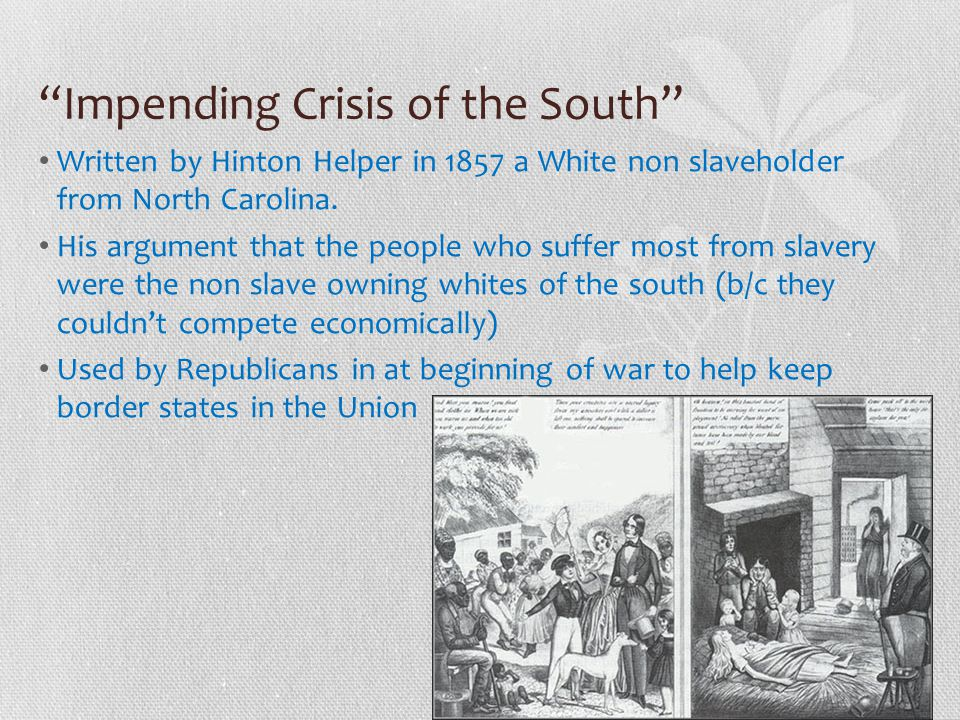 Impending Crisis of the South