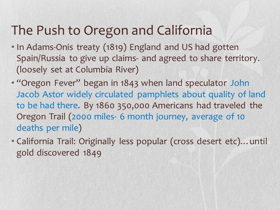The Push to Oregon and California