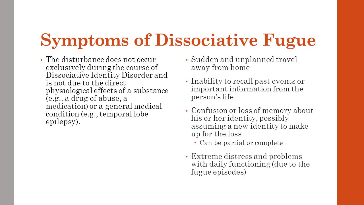 Symptoms of Dissociative Fugue