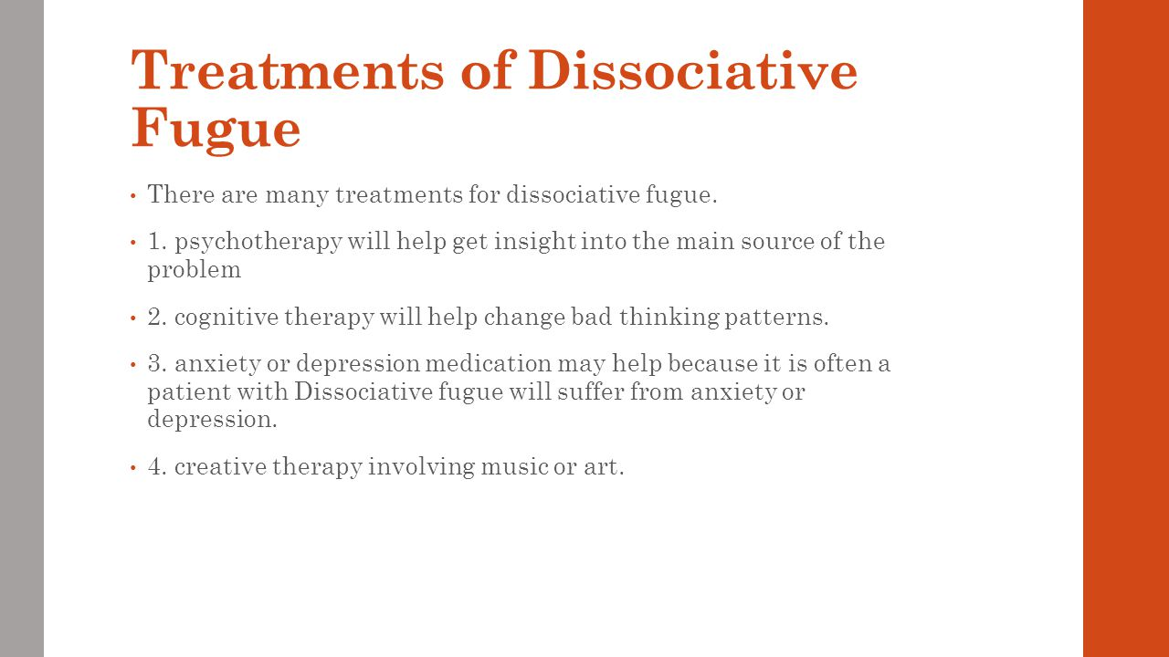 Treatments of Dissociative Fugue
