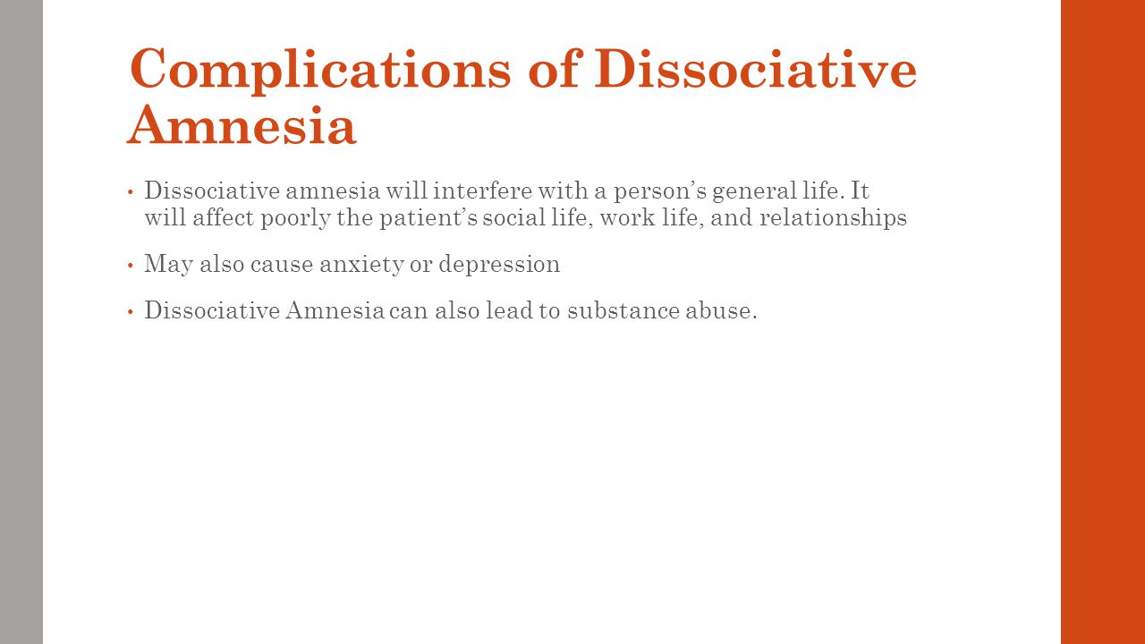Complications of Dissociative Amnesia
